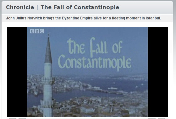 BBC's Chronicle – The Fall of Constantinople « Byzantine Blog